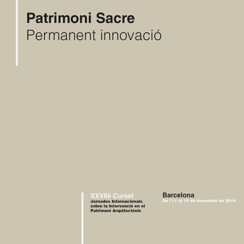 XXXVIIè CURSET. PATRIMONI SACRE. PERMANENT INNOVACIÓ