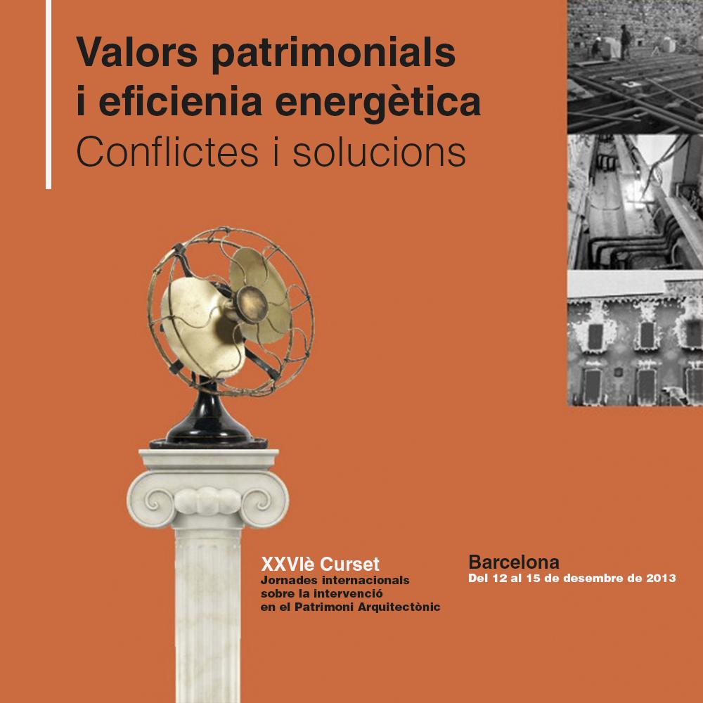 XXXVIè CURSET. VALORS PATRIMONIALS I EFICIÈNCIA ENERGÈTICA. CONFLICTES I SOLUCIONS