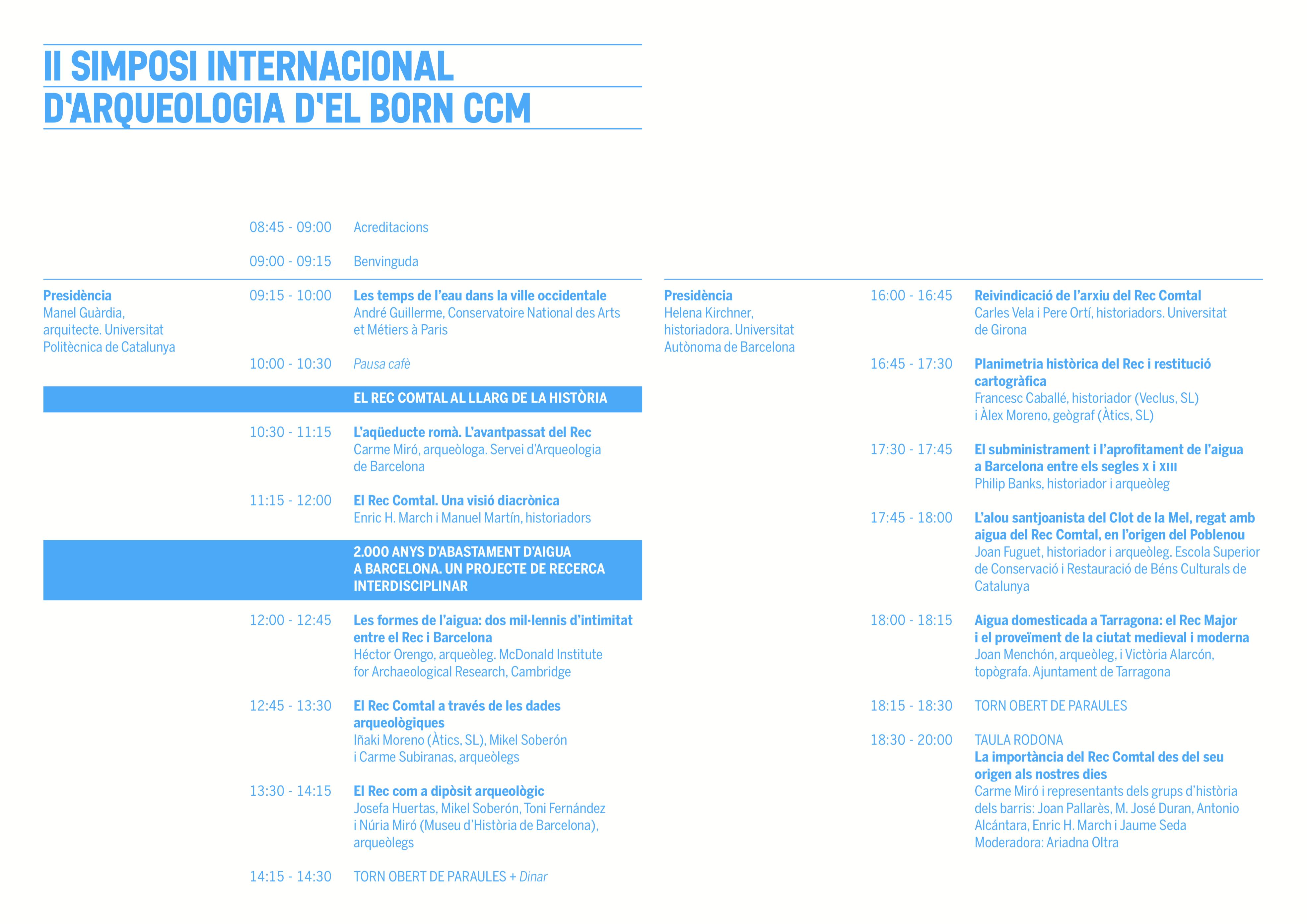 II Simposi Internacional d'Arqueologia a El Born CCM: Rec Comtal de Barcelona.