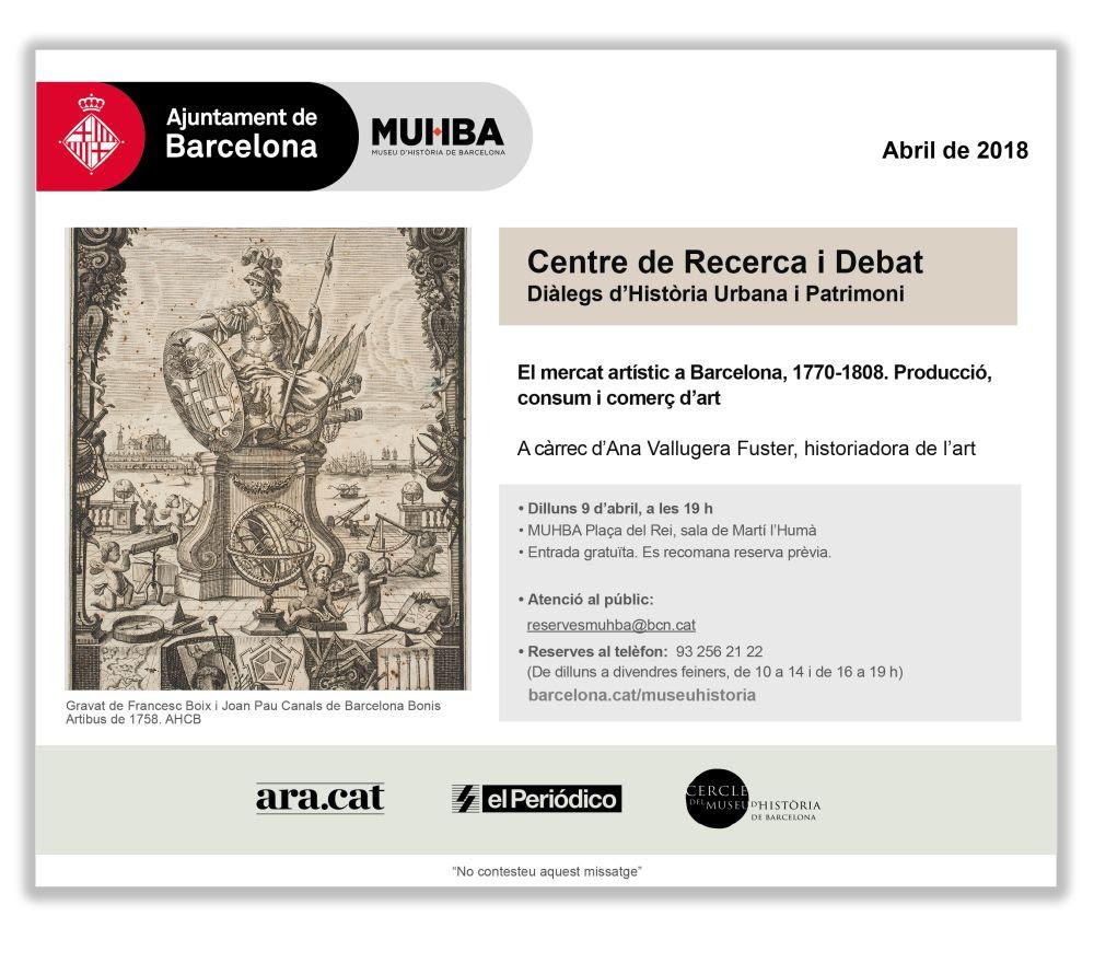 MUHBA:El mercat artístic a Barcelona, 1770-1808. Producció, consum i comerç d'art