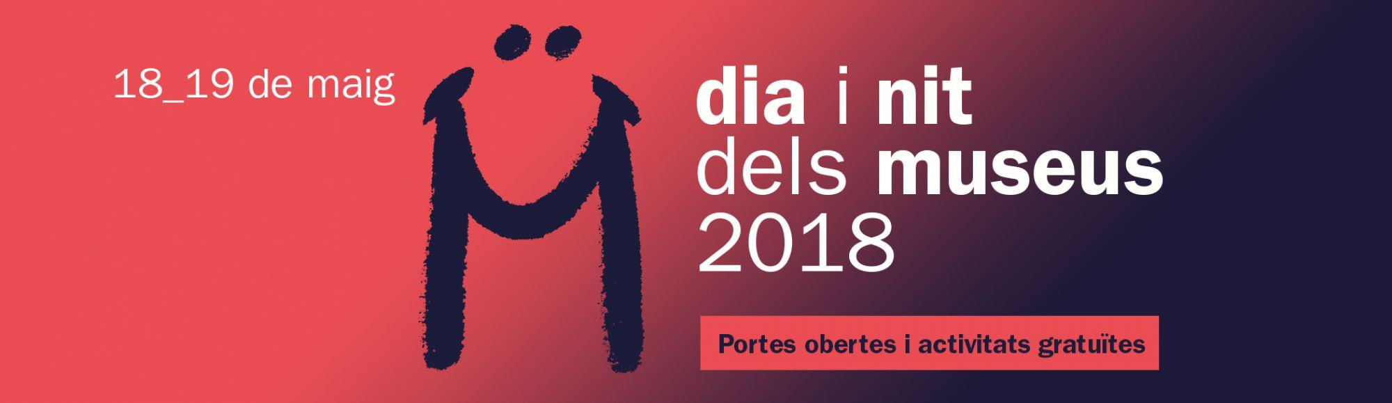 Dia i nit dels museus 2018