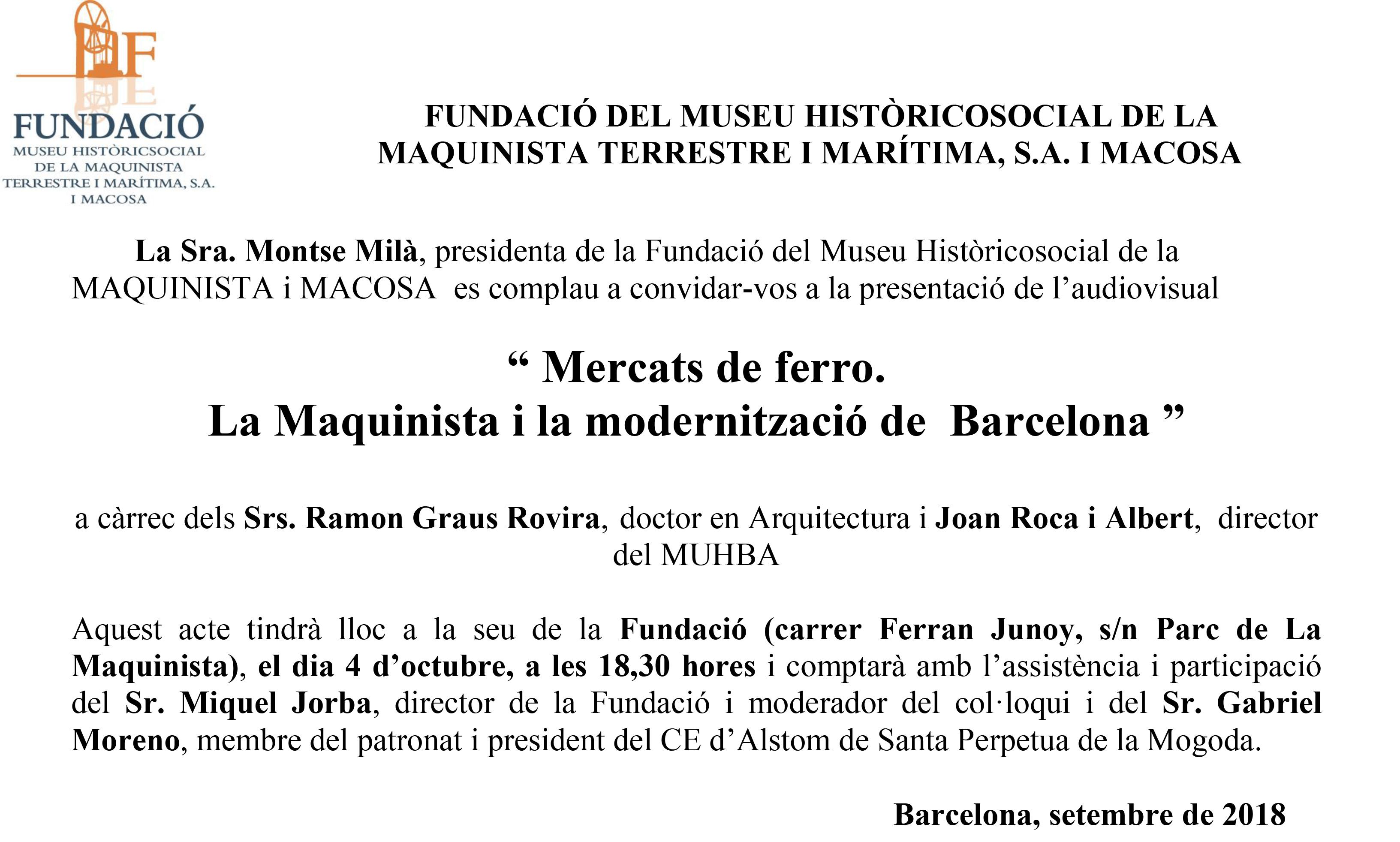 """Presentació audiovisual """" Mercats de ferro. La Maquinista i la modernització de Barcelona """""""