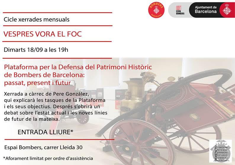 Xerrada vespres vora el foc: Plataforma per la defensa del patrimoni històric de Bombers de Barcelona