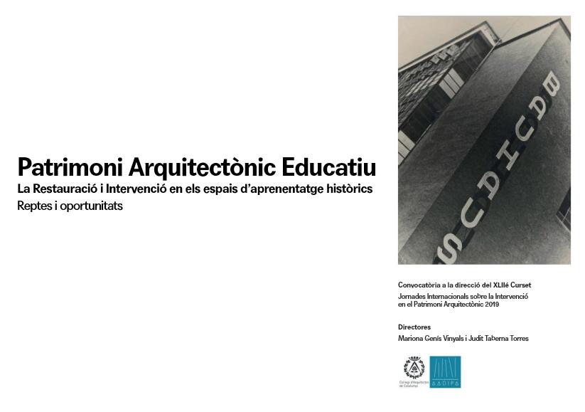 Ja tenim tema per el XLIIè curset: El Patrimoni Arquitectònic Educatiu